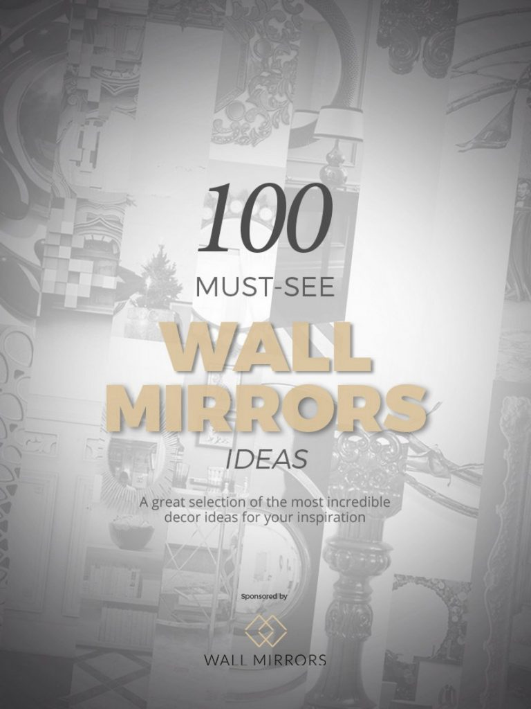 100-Must-See-Wall-Mirrors-For-a-Dazzling-Interior-1 wall mirrors Find 100 Must-See Wall Mirrors in an Inspirational and Free Ebook 100 Must See Wall Mirrors For a Dazzling Interior 1