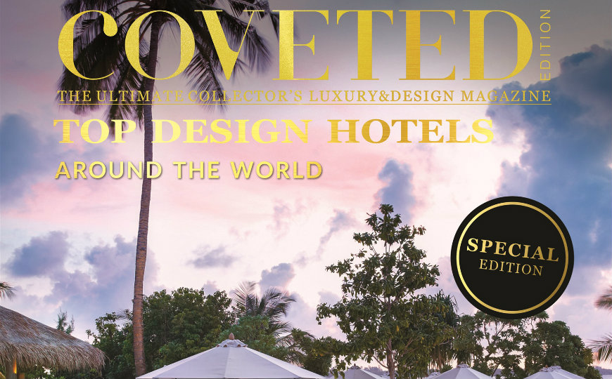 featured coveted magazine Coveted Magazine's 7th Edition – Top Design Hotels Around the World featured 3